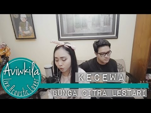 Bunga Citra Lestari - Kecewa (Aviwkila LIVE Cover)