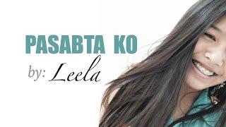 Kuya Bryan - PASABTA KO (feat. Leela)