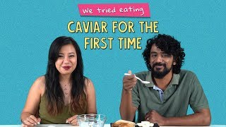 We Tried Eating Caviar For The First Time   Ft. Sonali & Rohit   Ok Tested