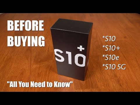 Galaxy S10 All You Need to Know Before Buying S10 S10 S10e S10 5G