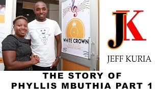 Phyllis Mbuthia| From a House Girl to One of the Top Gospel Musicians