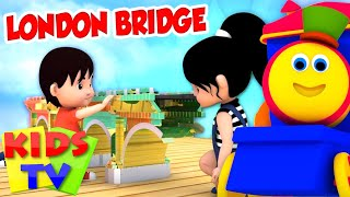 Bob The Train | London Bridge Is Falling Down | Nursery Rhymes | Kids Songs