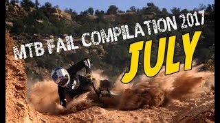 MTB fail compilation 2017 July