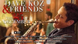 Dave Koz: Medley - O Come All Ye Faithful, Angels We Have Heard On High, Hark! The Herald Angels Sin