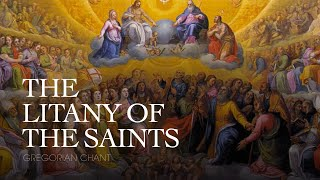 The Litany of the Saints