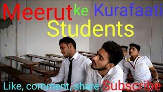 Meerut ke khurafatti students