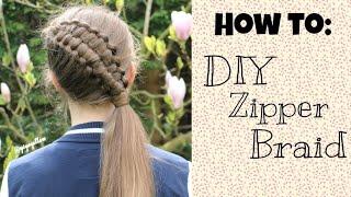 How to: DIY Zipper braid   Yiyayellowhairstyles