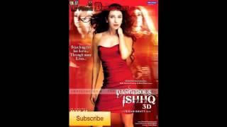 Naina Re - Dangerous Ishq quot Lyrics in Description quot