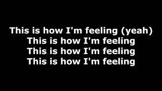 Tech N9ne (ft. Snow Tha Product & Navé Monjo) - How I'm Feeling - Lyrics