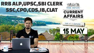 CURRENT AFFAIRS | THE HINDU | 15th May 2018 | UPSC,RRB,SBI CLERK/IBPS,SSC,CLAT & OTHERS 8 am