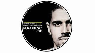 Hector Couto - Creampie (Darius Syrossian Remix) [Pura Music]