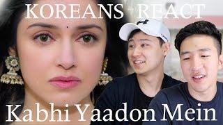 Kabhi Yaadon Mein (Full Video Song) KOREAN REACTION! [ENG]