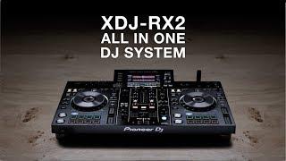 Pioneer DJ XDJ-RX2 Official Introduction