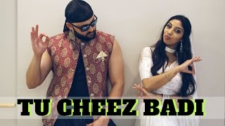 Tu Cheez Badi Dance | Machine | Bollywood Choreography | Udit Narayan & Neha Kakkar