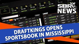 SBR News Report for November 17   DraftKings Opens Sportsbook in Mississippi