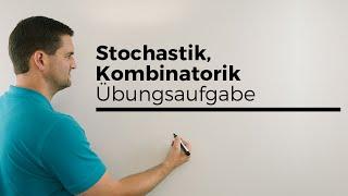 Stochastik, Kombinatorik, Übungsaufgabe, Variation, Kombination, Permutation, Übersicht