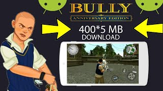 [400MB]How To Download Bully Anniversary Edition Highly Compressed Lite Version On Android For Free