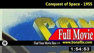 Watch: Conquest of Space (1955) Full Movie Online