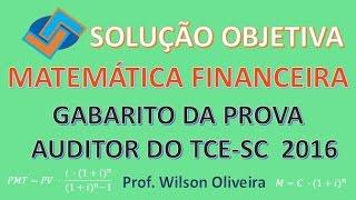 MATEMÁTICA FINANCEIRA   TCE SC 2016