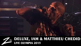 Deluxe, IAM & Matthieu Chedid - Je Danse le Mia - LIVE HD