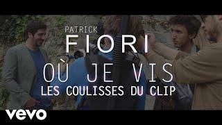 Patrick Fiori - Où je vis (Making of)
