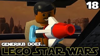 LEGO STAR WARS The Complete Saga Ep 18 -