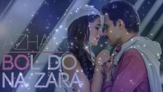 Bol Do Na Zara   Official Lyrics Video With English Translation   Armaan Malik   AZHAR720p