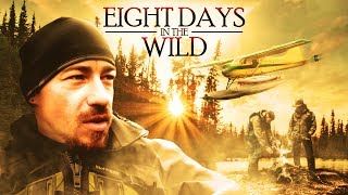8 Days in the Wild - Boreal Forest, Fly - in Adventure!