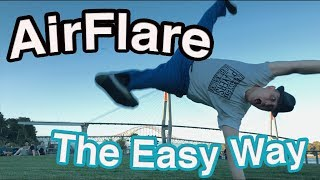 How To Airflare The Easy Way - Bboy Trickey