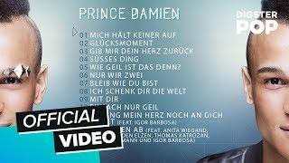 Prince Damien - Glücksmomente (Official Album Player)