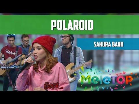 MeleTOP: Persembahan LIVE Sakura Band 'Polaroid' Ep 196 [16.8.2016]