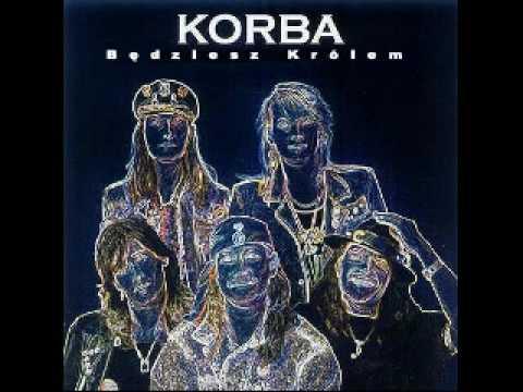 Korba- Będziesz Królem