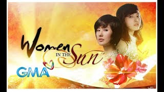 Women in The Sun❤️ -GMA-7 Theme Song