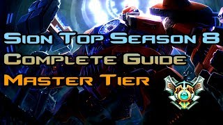 Grizzly - Sion Top Lane Guide Season 8! [Master Tier]