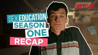 Sex Education Season 1 Recap | Netflix