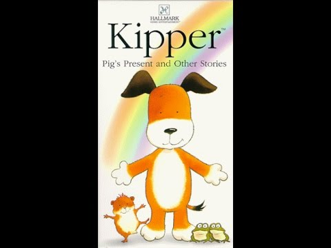 Opening to Kipper Pig s Present and Other Stories 1999 VHS