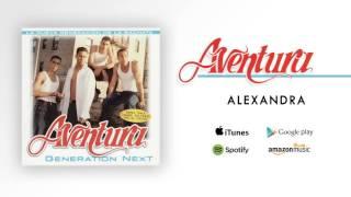 Aventura - Alexandra