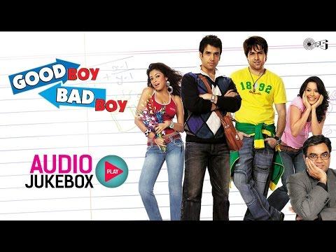 Xxx Mp4 Good Boy Bad Boy Audio Songs Jukebox Tusshar Kapoor Emraan Hashmi Tanushree Dutta 3gp Sex