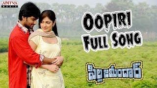 Oopiri Full Song II Pilla Zamindar Movie II Nani, Hari Priya, Bindhu, Madhavi
