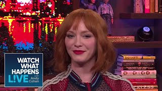 With Which 'Wives Does Christina Hendricks Side? | WWHL