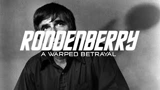 Who Betrayed Gene Roddenberry? The Studio or Star Trek Fans?