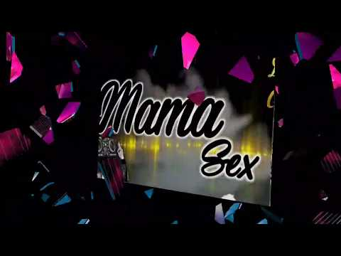 Xxx Mp4 DJ ORSON Mama Sex🎤 3gp Sex