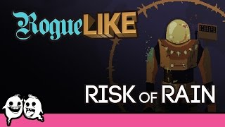 Risk of Rain: RogueLIKE