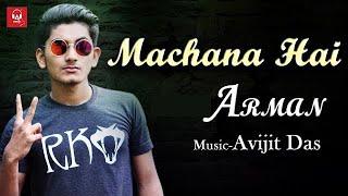 Machana hai | Feat. Arman | Ad Studios