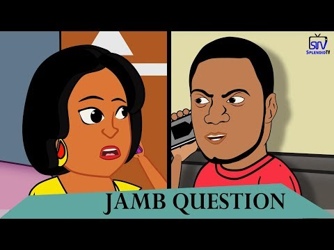 Jamb Question [ Very Funny Skit ]