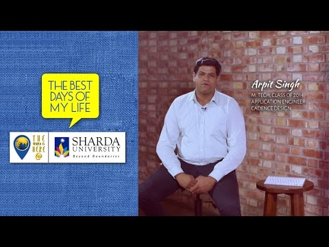 Sharda University Placement || The Best Days Of My Life || Arpit Singh - M Tech
