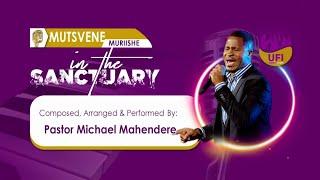 Minister Michael Mahendere - Mutsvene Muriishe (Live)