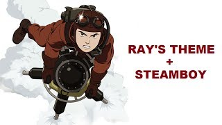 Ray's Theme (Steve Jablonsky) + Steamboy