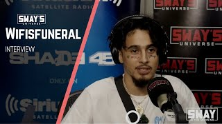 Wifisfuneral on Making Music That Matters for This Generation and Freestyles | Sway