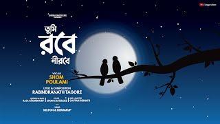 Tumi Robe Nirobe | Poulami & Shom | Rabindrasangeet | 2014 (HD) ...